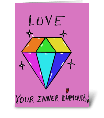 Love your inner diamonds greeting card