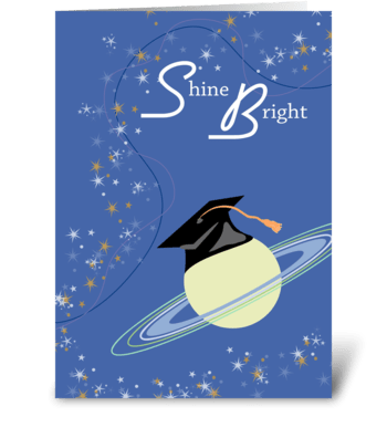 Shine Bright - Graduation greeting card