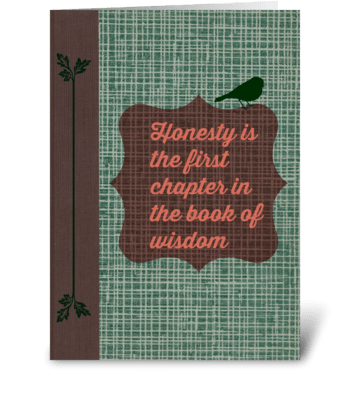 Honesty greeting card