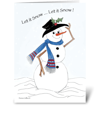 Let it Snow, Let it Snow greeting card