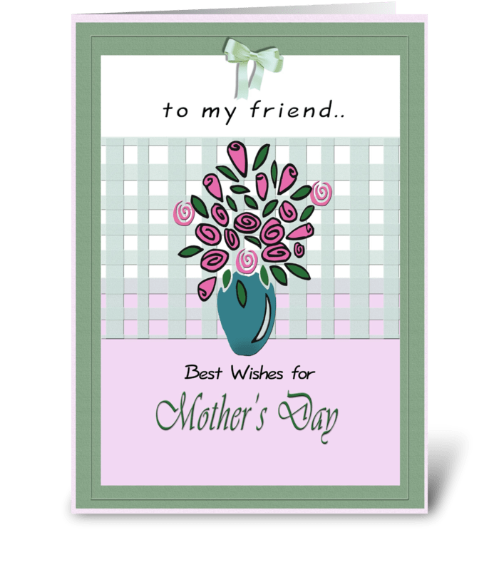 for friend on Mother's Day greeting card
