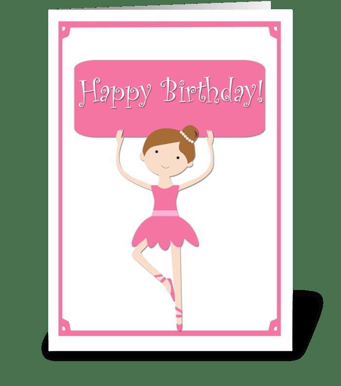 Pink Ballerina Birthday  greeting card