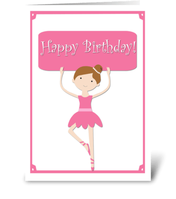 Pink Ballerina Birthday  greeting card