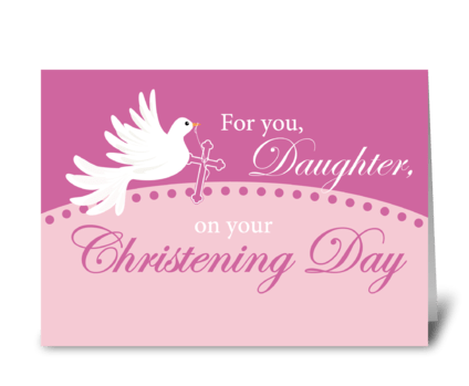 Daughter Christening Dove on Pink greeting card