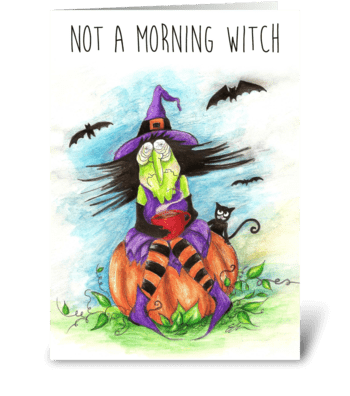 Not a Morning Witch greeting card