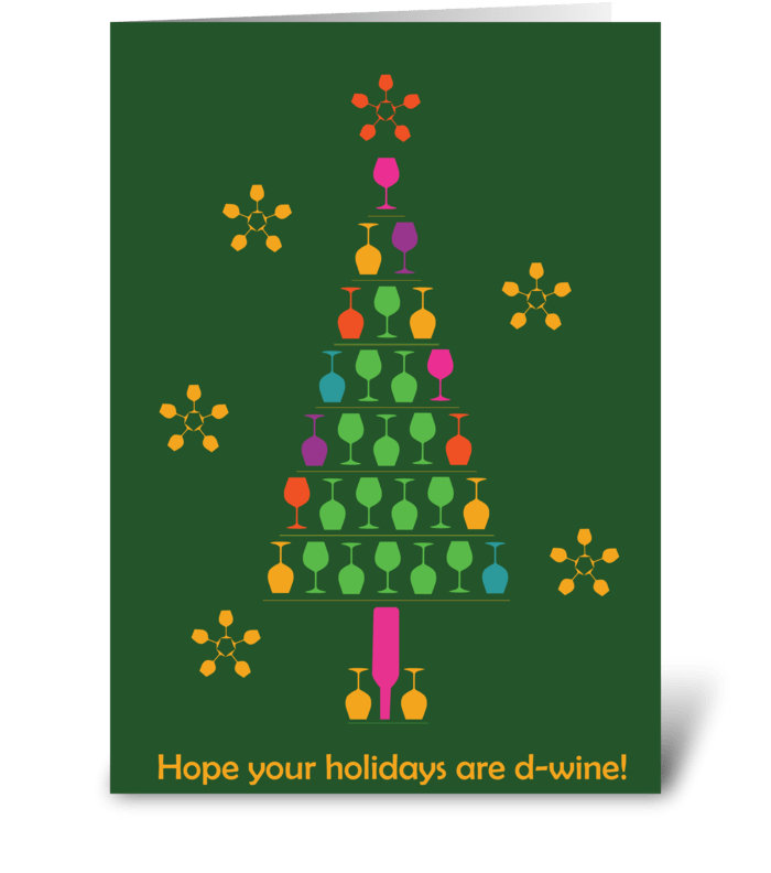 Di-wine Holiday! greeting card