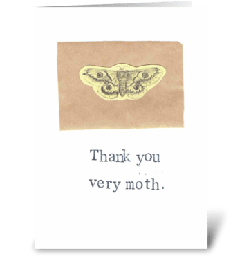 Thank You Very Moth greeting card