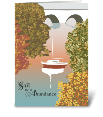 Sail Into Abundance - Thanksgiving greeting card