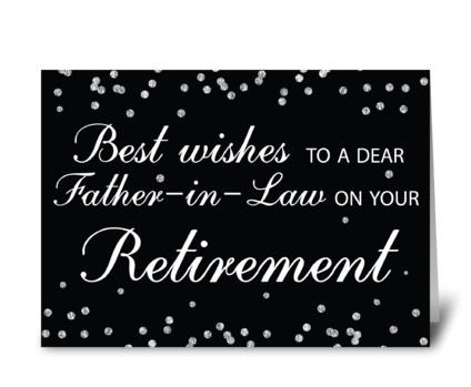 Father-in-Law, Retirement Congrats greeting card