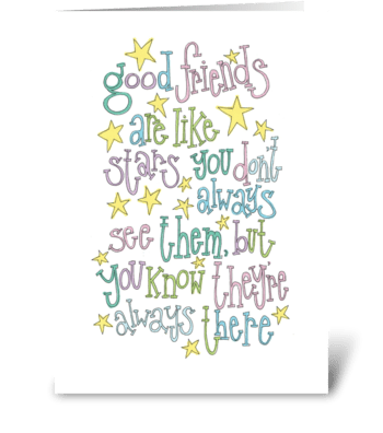 friends are like stars greeting card