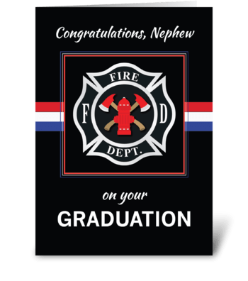 Nephew Fire Department Academy Graduate greeting card