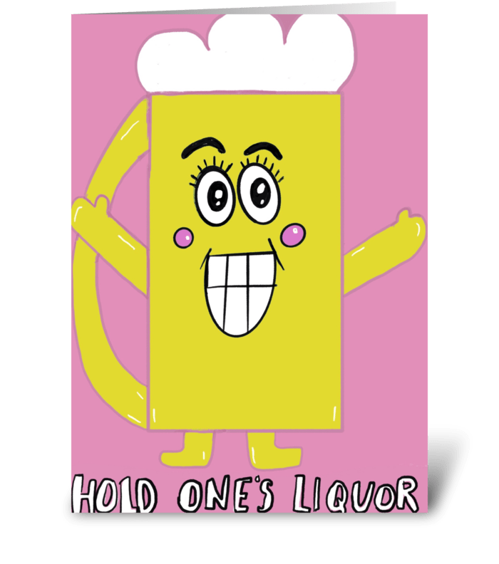 Hold One's Liquor ( Beer Mug Hugs) greeting card