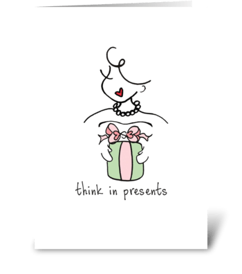 Think in Presents greeting card