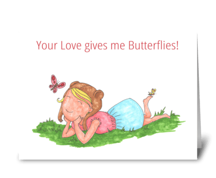 Your Love gives me Butterflies! greeting card