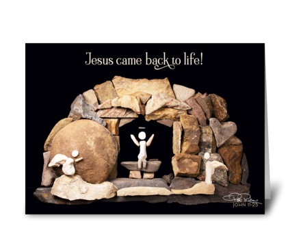 Easter - Jesus Came Back To Life! greeting card