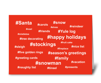 Christmas Card With  Many Hashtags greeting card