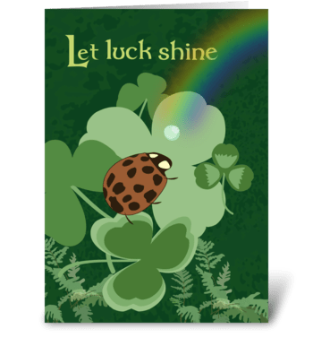 Luck Shine - St. Patrick's Day greeting card