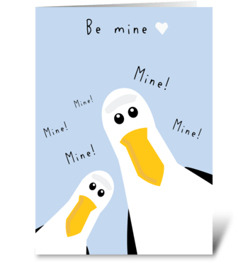 Be Mine! greeting card