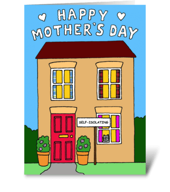 Covid 19 Mother's Day Self Isolation greeting card