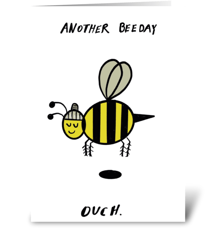 Another Bee Day Ouch greeting card