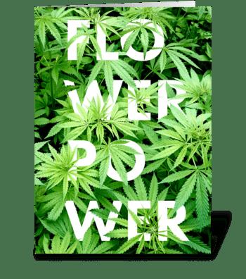 Flower Power – cannabis plants greeting card