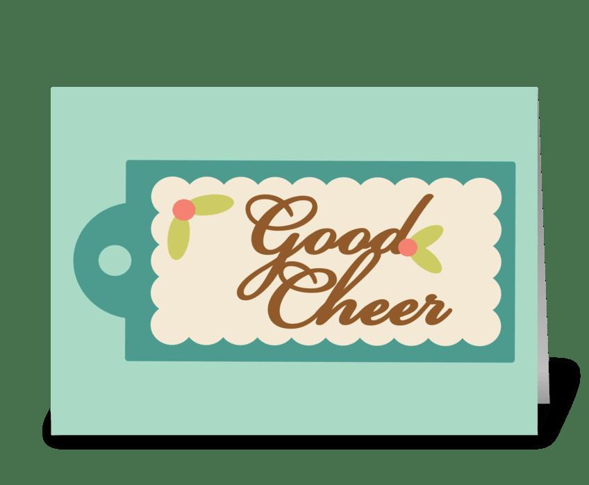 Good Cheer greeting card