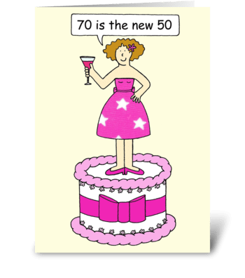 70 is the new 50 Birthday card greeting card