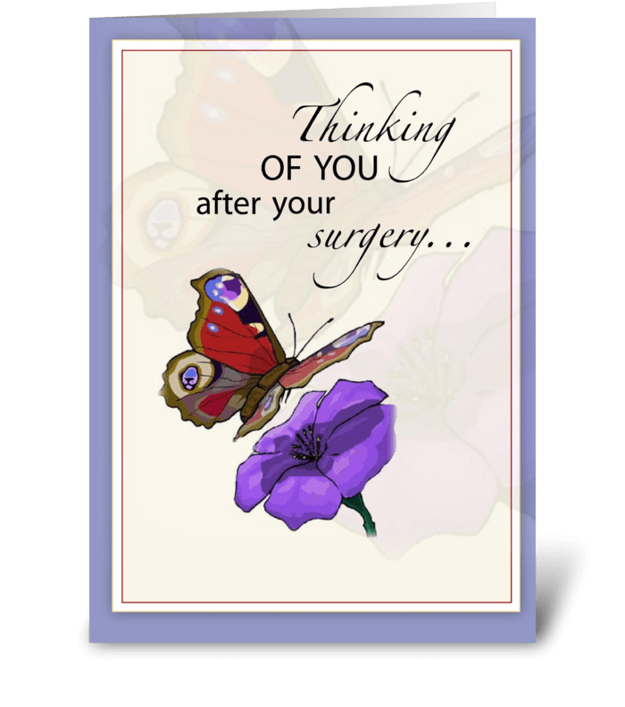 Butterfly Get Well After Surgery greeting card