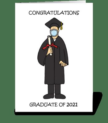 Graduation Congratulations 2021 for HIm greeting card