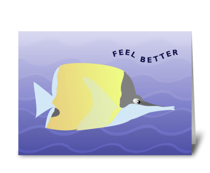 Ocean and Butterfly Fish - Feel Better greeting card