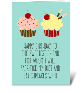 Cupcakes & Diet Funny Birthday Card greeting card