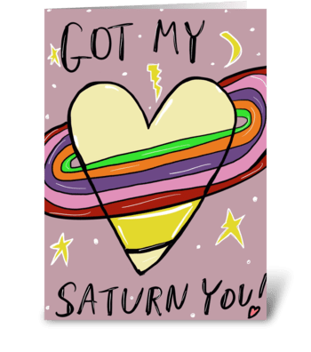 Heart Saturn You greeting card