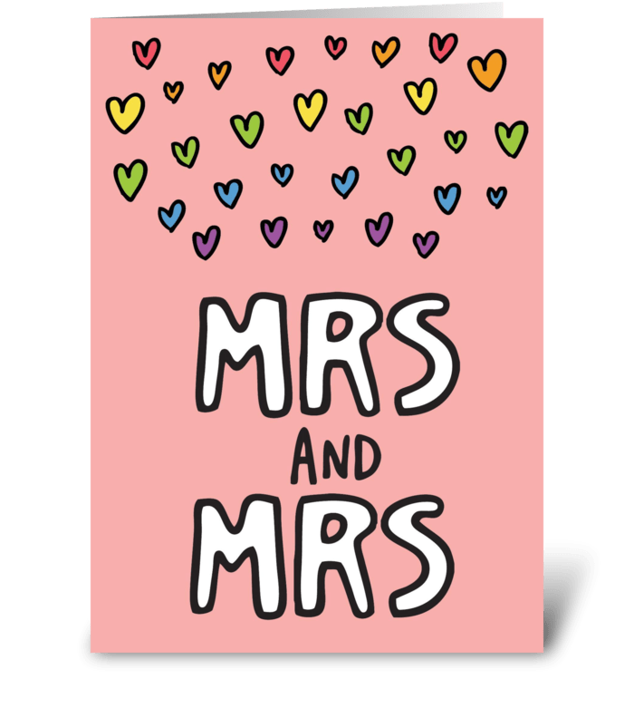 Mrs and Mrs Gay Marriage Card greeting card