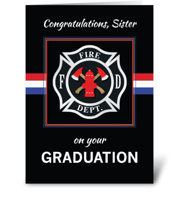 Sister Fire Dept. Academy Graduation greeting card