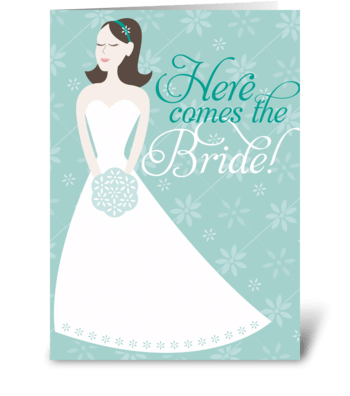 Here Comes the Bride greeting card