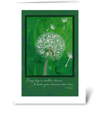 Dandelion Inspirational Greeting Card greeting card