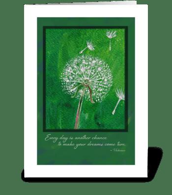 Dandelion Inspirational Greeting Card greeting card