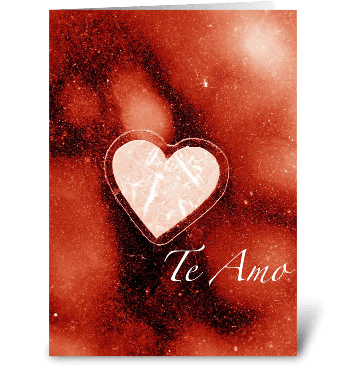 Te Amo/I Love You greeting card