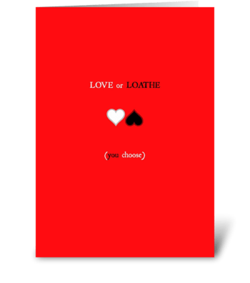 Love or Loathe greeting card