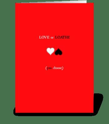 Love or Loathe greeting card