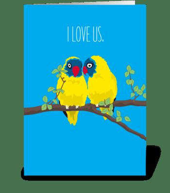 Love Us Love Birds greeting card