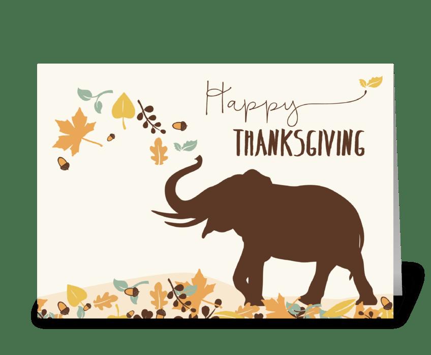 Thanksgiving w/ Joyful Elephant & Leaves greeting card