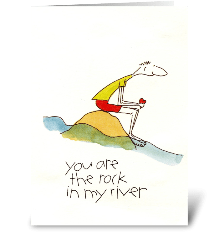 rock in my river greeting card