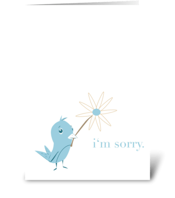 Sorry Bird greeting card