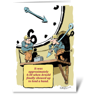 My, my, look at the time. greeting card
