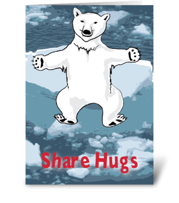 Global Warming: Share Hugs greeting card