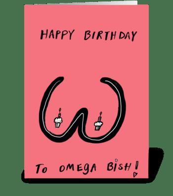 Omega Bish greeting card
