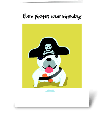 Bull Dog Pirate Birthday greeting card