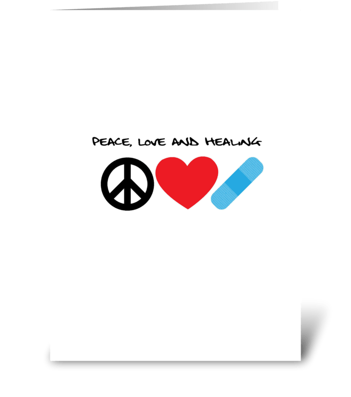 Peace, Love and Healing greeting card