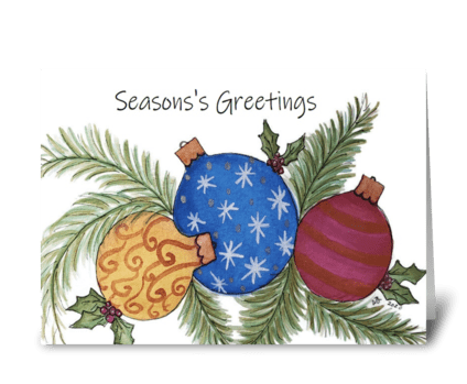 Season's Greetings Ornament Card greeting card
